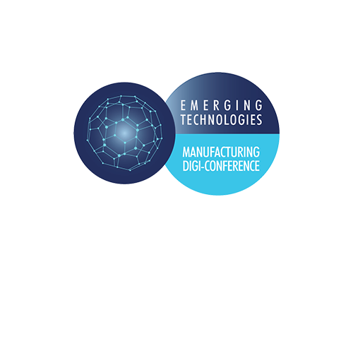 Emerging Technologies Month Manufacturing Digi-Conference